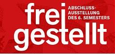 freigestellt in Berlin – Abschlussausstellung